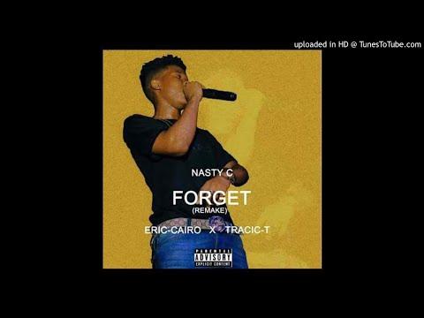 Nasty-C Forget