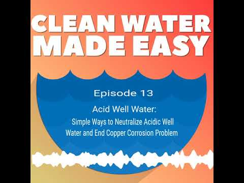 How To Treat Acidic Well Water