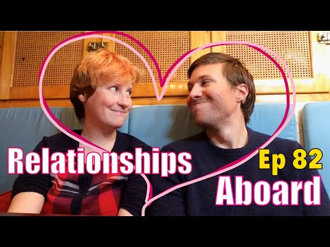 Relationships Aboard | Sailing Wisdom Ep 82