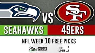 Monday Night Football NFL Week 10 - Seahawks vs 49ers   MNF Free Picks