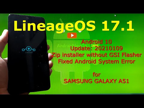 LineageOS 17.1 ROM for Samsung Galaxy A51 Super Image without GSI Flasher