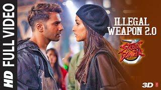 Illegal Weapon 2.0 Full Video Song  Street Dancer 3D  Jyada Tu Umeed Mat Rakh Soniya Full Video Song