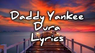 Download Dura-Daddy Yankee (Lyrics/Lyrical video) Mp3