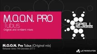 M.O.O.N. Pro - Tubus (Original Mix)