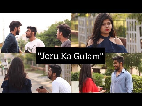 "THAT ""JORU KA GULAM"" FRIEND 