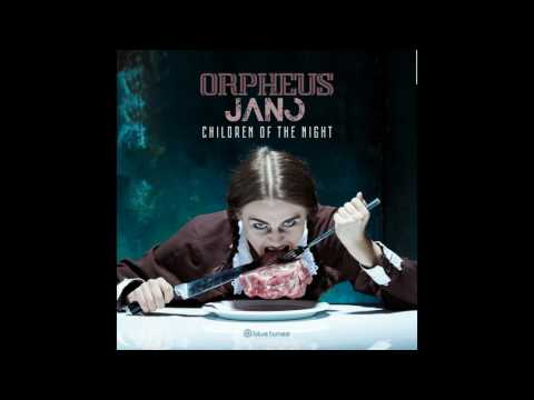 Orpheus & Jano -  Children Of The Night - Official