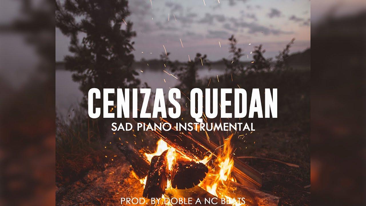 Cenizas Quedan - Beat Instrumental Rap Romantico Triste   Base de Rap Sad - Doble A nc Beats
