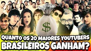 QUANTO OS YOUTUBERS BRASILEIROS GANHAM?