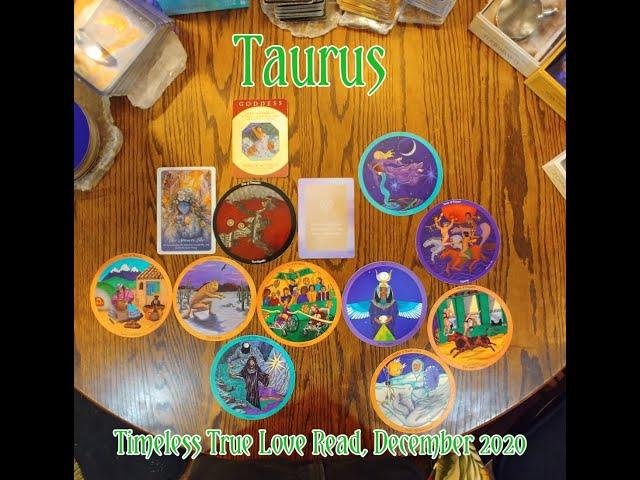 TAURUS: TIMELESS TRUE LOVE READ = A GODDESS REWRITING THE SUBCONSCIOUS = DEC 2020
