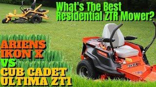 Best Residential Zero Turn Lawn Mower   Ariens IKON X vs Cub Cadet ULTIMA ZT1