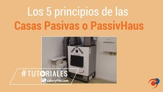 Los 5 principios de las Casas Pasivas o PassivHaus