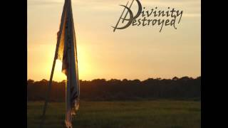 Watch Divinity Destroyed Indigo video
