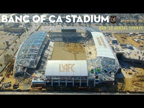 LAFC Banc of California Stadium | Feb '18 Construction Drone Tour 🚁