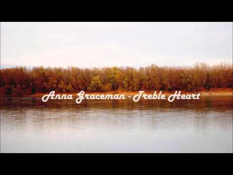 Anna Graceman  - Treble Heart Remix