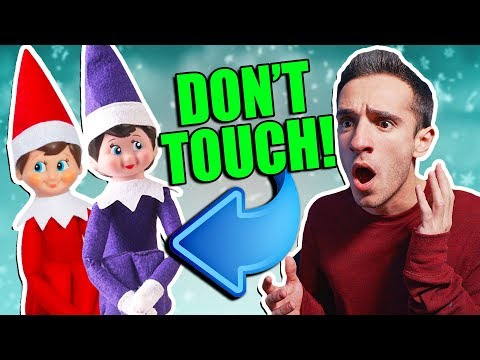 ELF ON THE SHELF IS REAL 7! DON'T TOUCH!