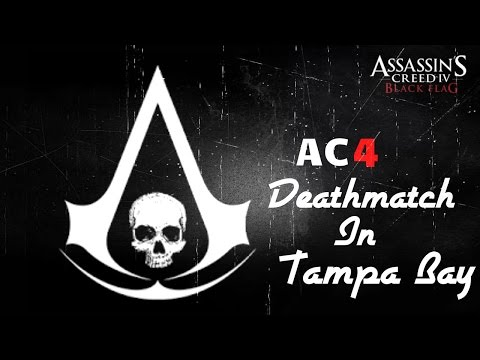 AC4|Competitive Deathmatch in Tampa Bay