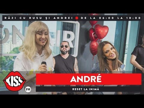 ANDRÉ - Reset la inimă (Live @ KissFM)