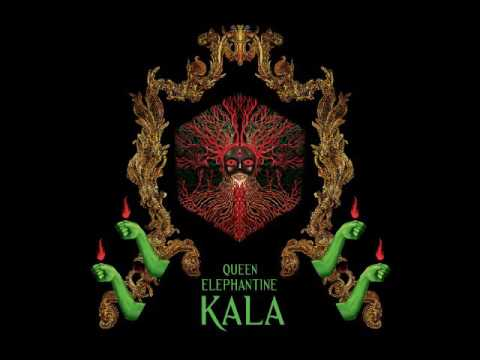 Queen Elephantine - Kala (Full Album 2016)