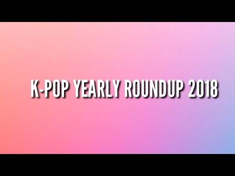 K-POP YEARLY ROUNDUP 2018