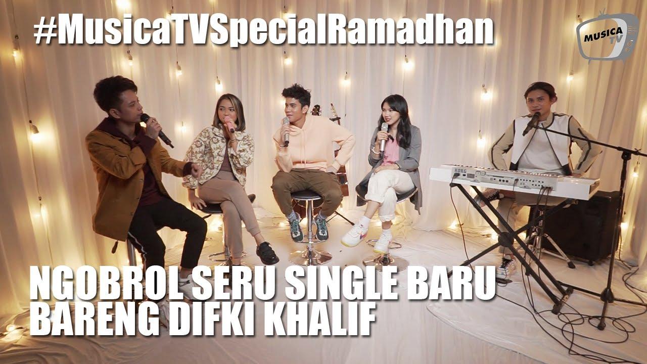 Musica Jam Session - Ngobrol Seru Tentang Single Baru Bareng Difki Khalif #MusicaTVSpecialRamadhan
