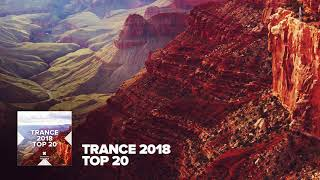 TRANCE 2018 - Top 20 [FULL ALBUM - OUT NOW] (RNM)