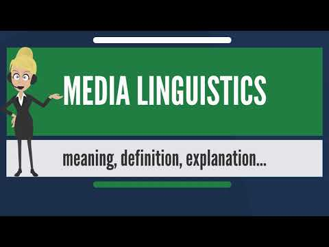 What is MEDIA LINGUISTICS? What does MEDIA LINGUISTICS mean? MEDIA LINGUISTICS meaning & explanation