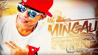 MC MINGAU - TREMIDINHA DO MINGAU (DJ BATATA)