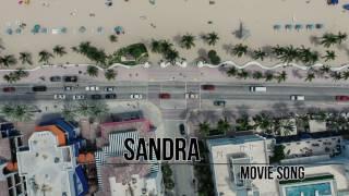 Sandra - Movie Song