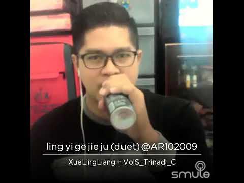 Ling yi ge jie ju - Xue Ling liang feat trinadi cheng