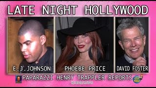David Foster , E.J. Johnson & Phoebe Price out in Hollywood