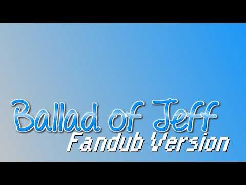Ballad of Jeff