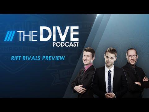 The Dive: Rift Rivals Preview (Season 1, Episode 14)