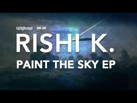 Rishi K. - Paint The Sky