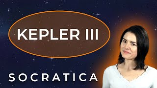 Kepler's Third Law of Motion  (Astronomy)