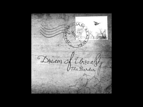 Dream of Unreality - Last Words