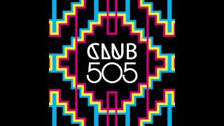 14. Club505 - Sing it back (Cosmik Raiders VIP mix)