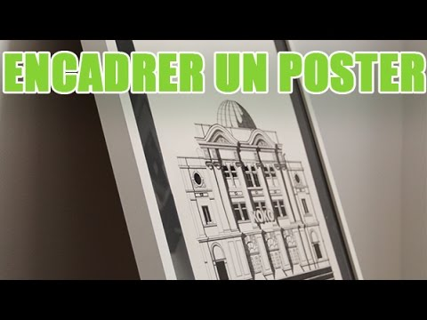 youmakefashion vous explique comment encadrer un poster sur mesure youtube. Black Bedroom Furniture Sets. Home Design Ideas