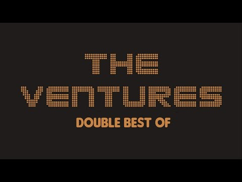 The Ventures - Double Best Of (Full Album / Album complet)