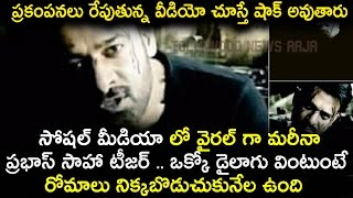 Shocking Video : Saaho Movie Teaser Leaked And Dialogues Leaked @ Video Goes Viral on Social Media