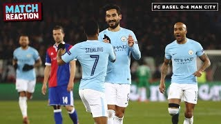 MAN CITY ARE PHENOMENAL | FC Basel 0-4 Manchester City