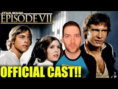 Star Wars Episode VII OFFICIAL CAST!!
