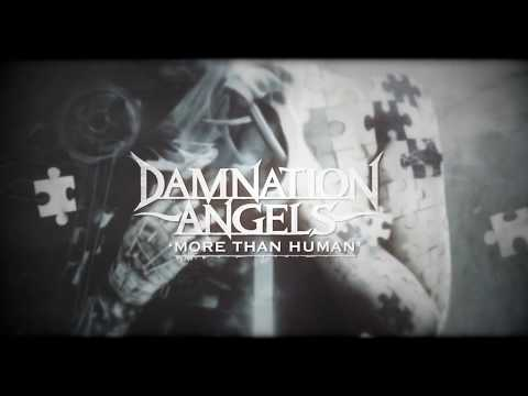 DAMNATION ANGELS - More Than Human (Official Lyric video)