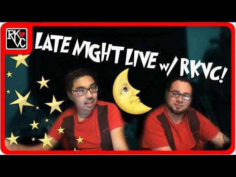 🔴 LIVE STREAM Late Night Live w/ RKVC! 🌜