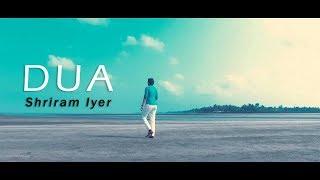 Dua - Unplugged Cover   Shriram Iyer   Shanghai   Arijit Singh   Jo Bheji Thi Dua