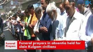 Funeral prayers in absentia held for slain Kulgam civilians