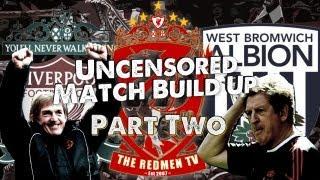 Liverpool v WBA: Hodgson's Return: Match Build Up (Part 2)