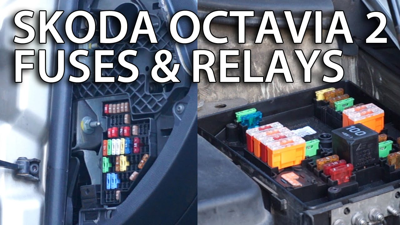 Where are fuses and relays located in Skoda Octavia II  YouTube