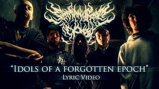 Epiphany From The Abyss - Idols of a Forgotten Epoch [OFFICIAL LYRIC VIDEO]
