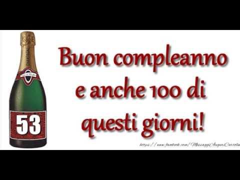 Happy Birthday 53 Anni Youtube