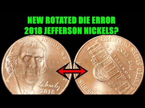 CRAZY Rotated Die Error 2018 Jefferson Nickels Exist!  What Should You Look For?